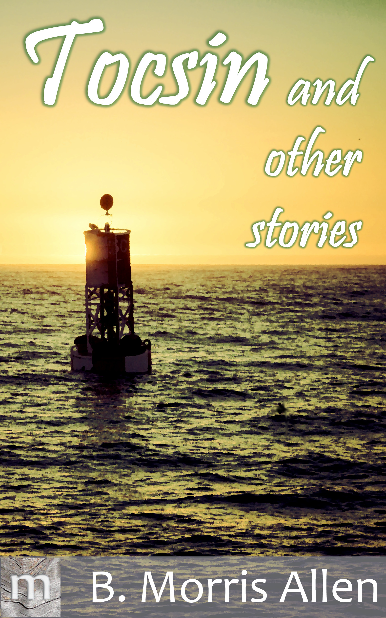 Tocsin – and other stories
